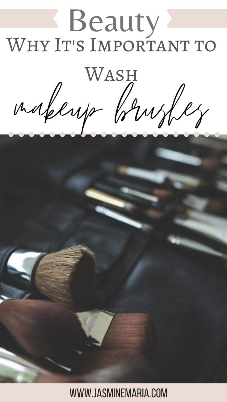 Why It's Important to Wash Makeup Brushes