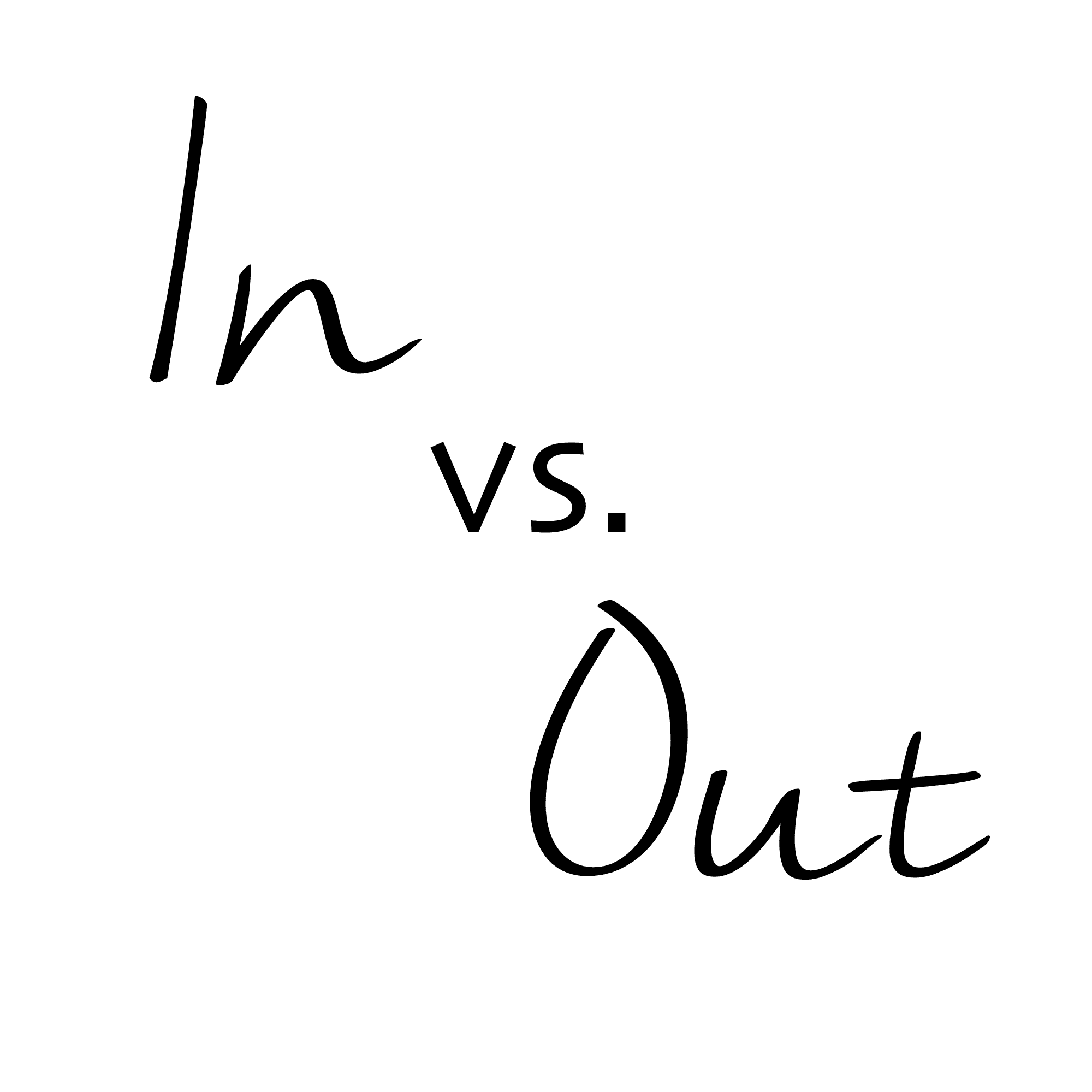 In vs Out