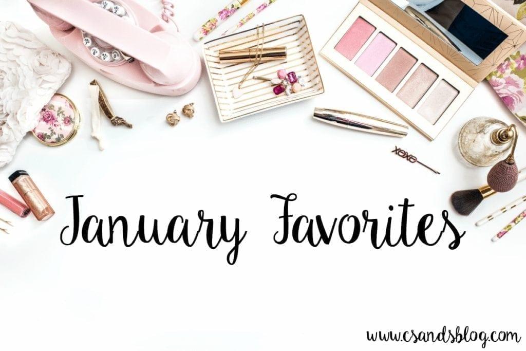 January Favorites