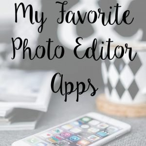 Favorite Photo Editor Apps