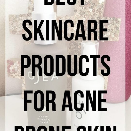 Best Skincare Products for Acne-Prone Skin