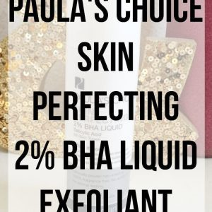Paula's Choice - Skin Perfecting