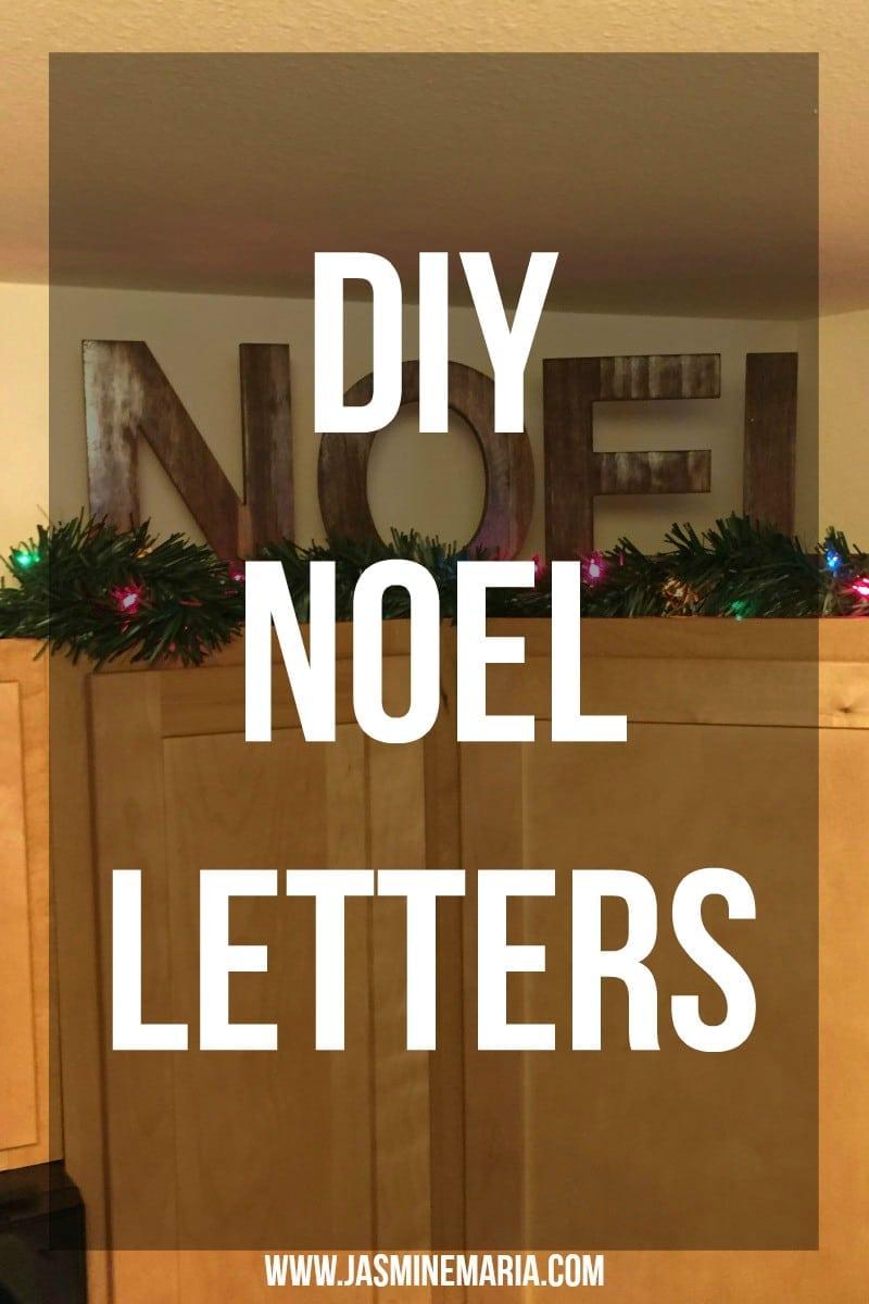 DIY Noel Letters