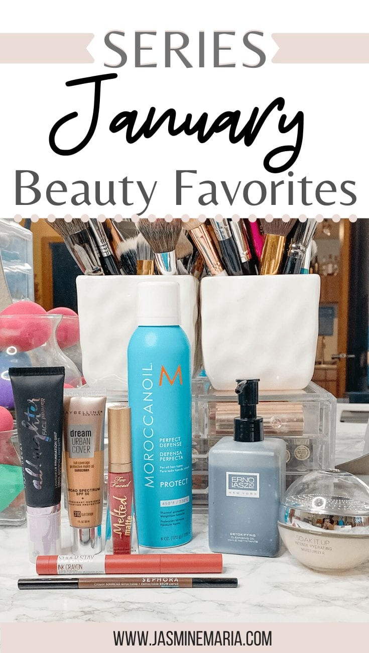 Beauty Favorites | January