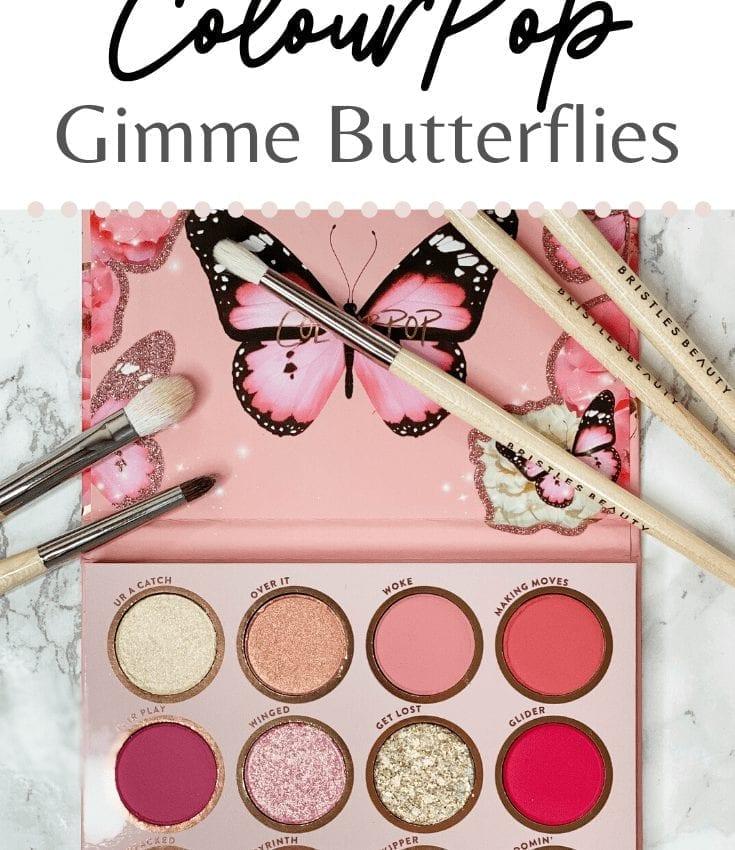 ColourPop Gimme Butterflies