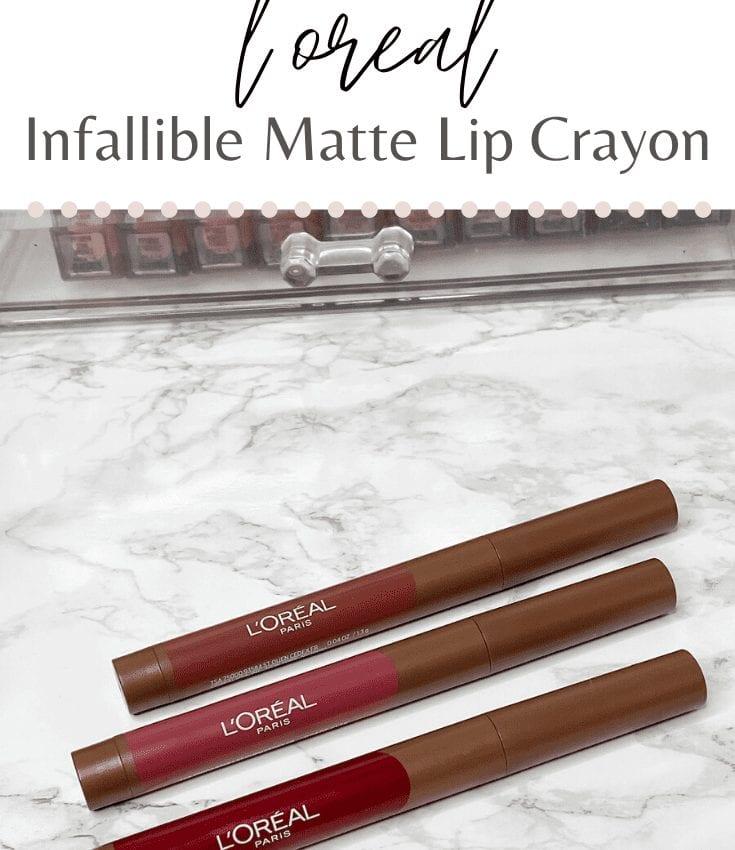 L'Oreal Infallible Matte Lip Crayon