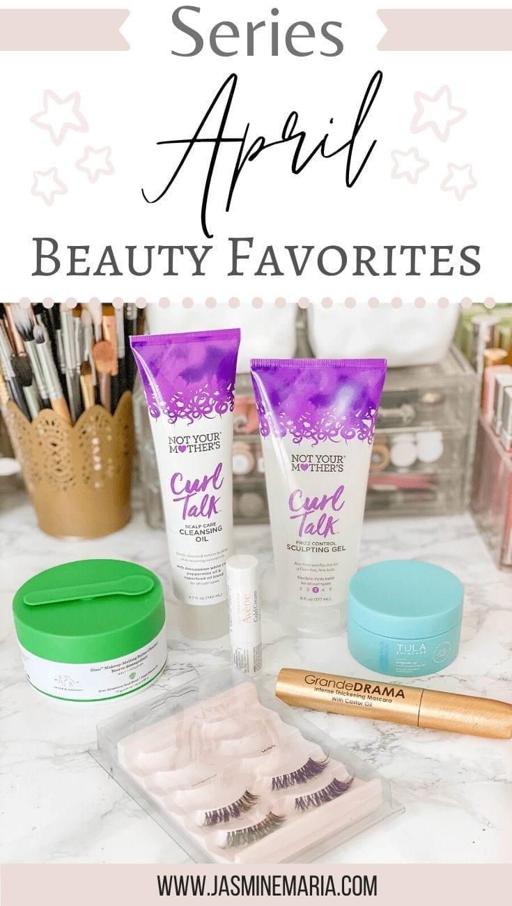 Beauty Favorites | April