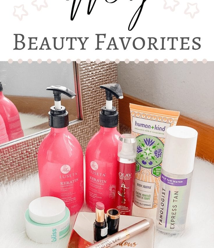 Beauty Favorites | May